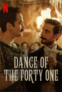 Dance of the Forty One (2021) 41 เริงระบำ
